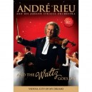 Andre Rieu And The Waltz Goes On  Vienna City Of My Dreams DVD